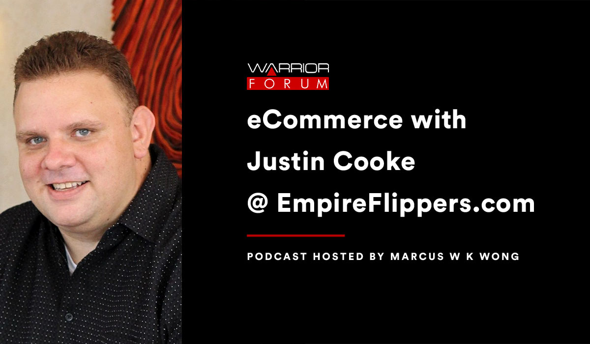 Featured image for Warrior Podcast: Justin Cooke @ EmpireFlippers.com on Domains, FBA Websites and eCommerce