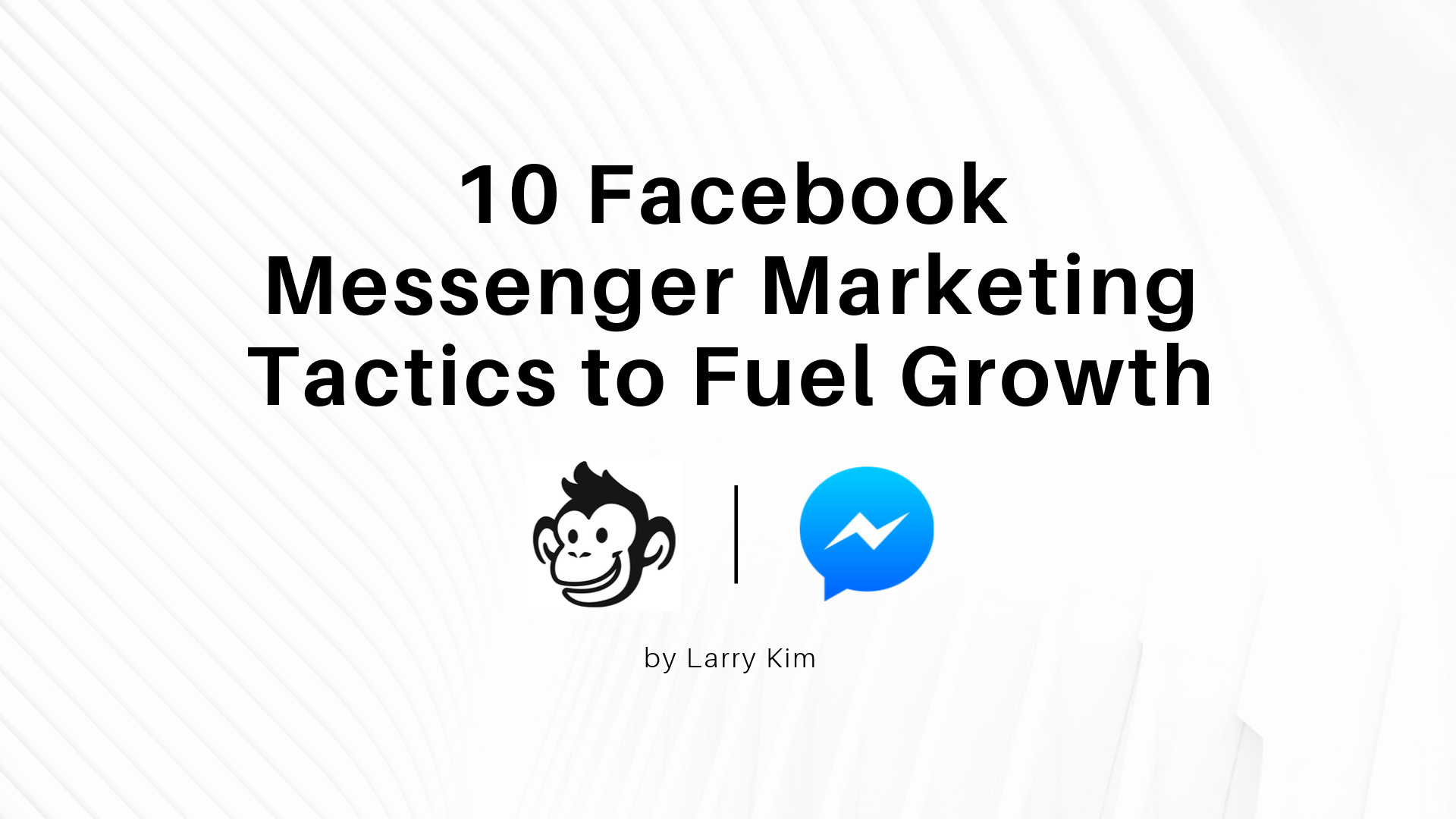 Featured image for 10 Facebook Messenger Marketing Tactics to Fuel Growth
